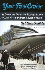 Your First Cruise by T Brian Chatfield image