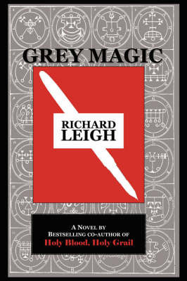 Grey Magic by Richard Leigh