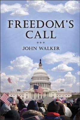 Freedom's Call by John Walker