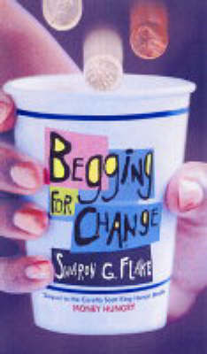 Begging for Change by Sharon Flake image