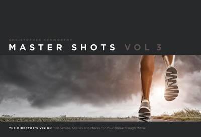 Master Shots, Vol. 3 by Christopher Kenworthy