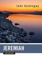 Jeremiah for Everyone by John Goldingay