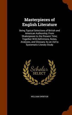 Masterpieces of English Literature by William Swinton