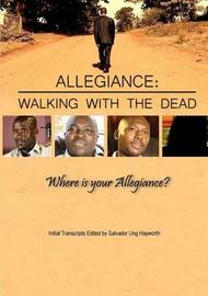 Allegiance: Walking with the Dead by Salvador Ung Hayworth