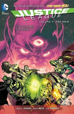 Justice League Vol. 4 The Grid (The New 52) by Geoff Johns
