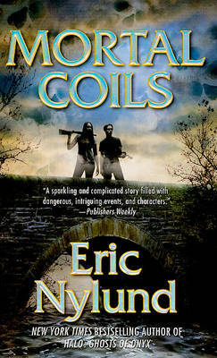 Mortal Coils by Eric S Nylund