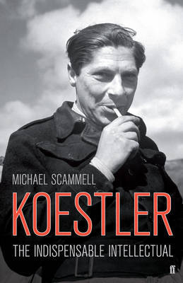 Koestler by Michael Scammell