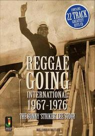 Reggae Going International 1967 To 1976 by Noel Hawks