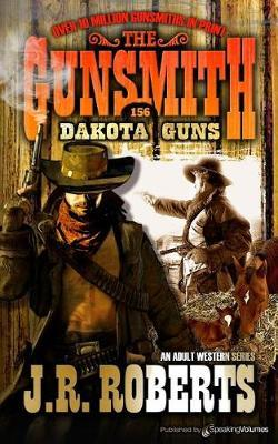 Dakota Guns by J.R. Roberts image