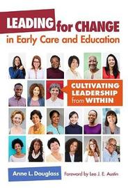 Leading for Change in Early Care and Education by Anne L. Douglass image