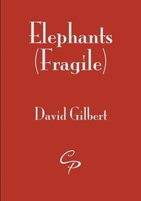 Elephants (Fragile) by David Gilbert
