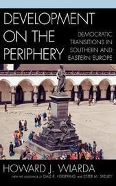 Development on the Periphery by Howard J Wiarda