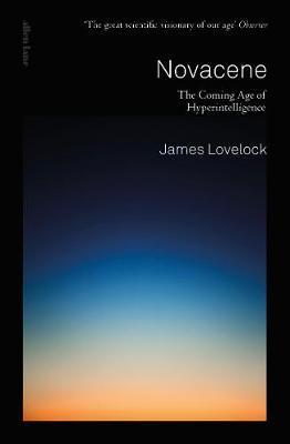 Novacene by James Lovelock