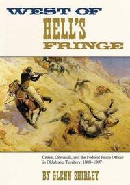 West of Hell's Fringe by Glenn Shirley