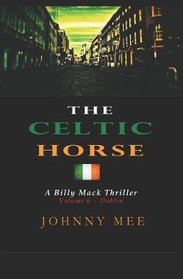 The Celtic Horse by Johnny Mee