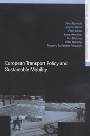 European Transport Policy and Sustainable Mobility by Jonas Akerman
