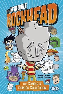 Incredible Rockhead: the Complete Comics Collection (Stone Arch Graphic Novels) by Donald Lemke