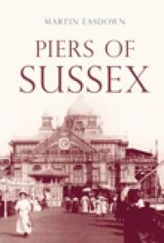 Piers of Sussex by Martin Easdown image