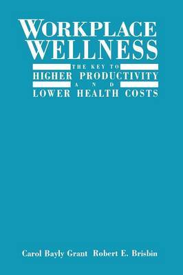 Workplace Wellness by Carol Bayly Grant image