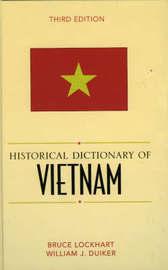 Historical Dictionary of Vietnam by Bruce McFarland Lockhart
