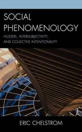 Social Phenomenology by Eric S. Chelstrom