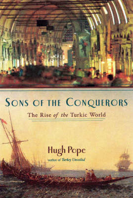 Sons of the Conquerors by Hugh Pope image