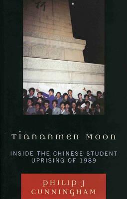 Tiananmen Moon by Philip J Cunningham
