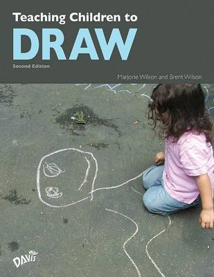 Teaching Children to Draw by Marjorie Wilson
