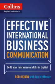 Effective International Business Communication by Bob Dignen