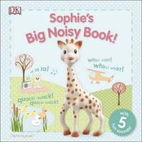 Sophie's Big Noisy Book! by DK