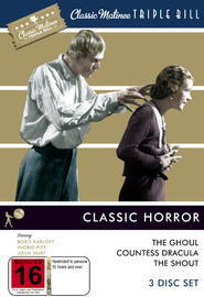 Classic Matinee Triple Bill - Classic Horror: The Ghoul / Countess Dracula / The Shout (3 Disc Set) on DVD