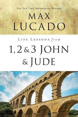 Life Lessons from 1, 2, 3 John and Jude by Max Lucado image