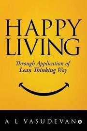 Happy Living by A L Vasudevan image