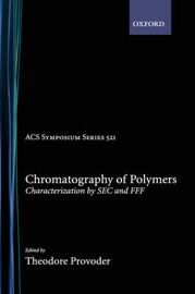 Chromatography of Polymers