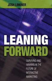 Leaning Forward by Josh Linkner