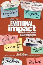 Writing for Emotional Impact by Karl Iglesias