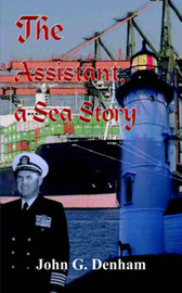 The Assistant, a Sea Story by John G. Denham image