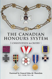 The Canadian Honours System by Christopher McCreery image