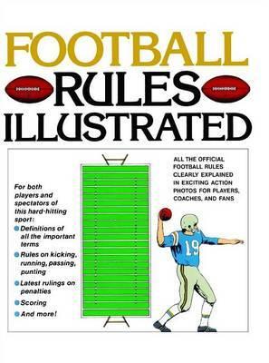 Football Rules Illustrated by George Sullivan image