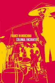 France in Indochina by Nicola Cooper