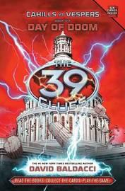 The 39 Clues: Day of Doom (Cahills Vs Vespers #6) by David Baldacci