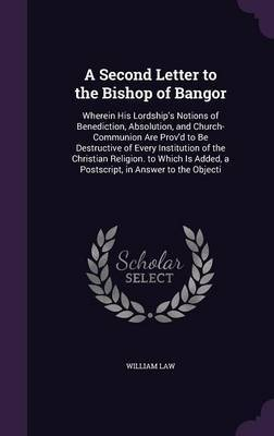 A Second Letter to the Bishop of Bangor by William Law image