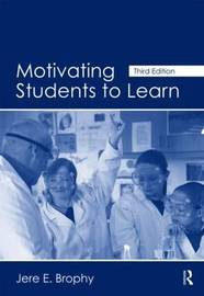 Motivating Students to Learn by Jere E Brophy image