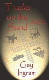 Tracks on the Sand by Gay Ingram