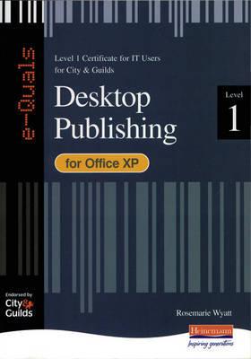 e-Quals Level 1 Office XP Desktop Publishing by Rosemarie Wyatt image