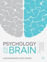 Psychology in the Brain by J. L. Kenemans