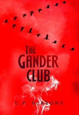 The Gander Club by C. P Burrrows image