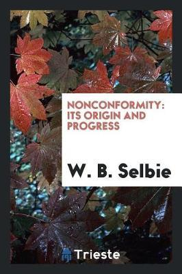 Nonconformity by W B Selbie