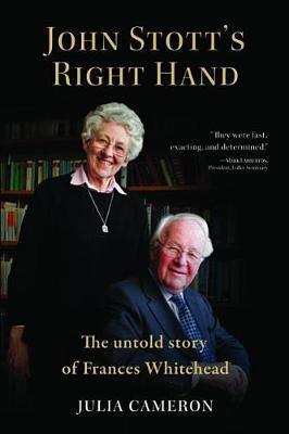 John Stott's Right Hand by Julia Cameron
