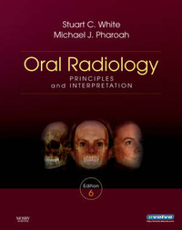 Oral Radiology: Principles and Interpretation by Michael J. Pharoah image